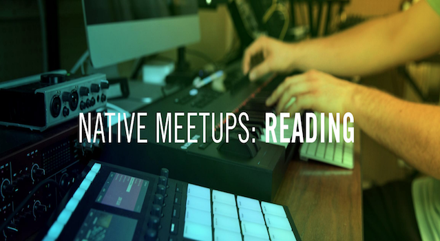 Native Instruments Meetups Reading