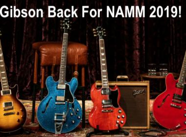 Gibson Guitars Returns to NAMM for 2019