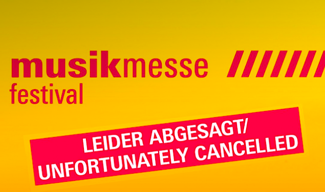 Musikmesse, Musikmesse Plaza 2020 and Musikmesse Festival Cancelled
